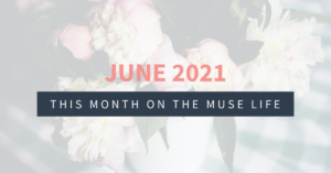 this month on the muse life